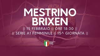 Serie A1F [15^]: Mestrino - Brixen 21-24