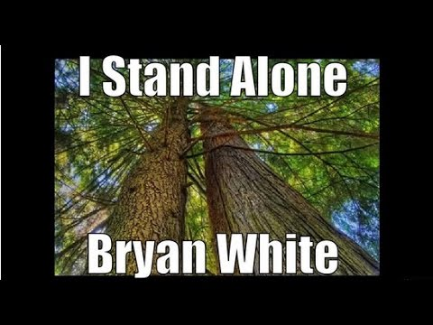 I Stand Alone By Bryan White video