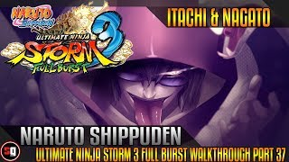 Naruto Shippuden: Ultimate Ninja Storm 3 Full Burst Walkthrough Part 37 - Edo Tensei Itachi & Nagato