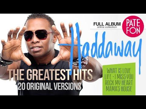 HADDAWAY - ТНЕ GREATEST HITS (Original versions)