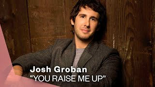 Josh Groban You Raise Me Up Official Music Audio