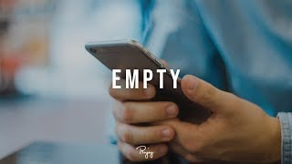 """Empty"" - Deep Storytelling Trap Beat New Rap Hip Hop Instrumental Music 2019 