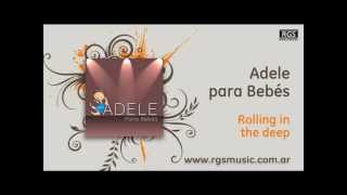 Adele para Bebés - Rolling in the deep
