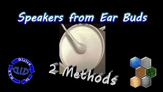 Make Speakers From Earbuds