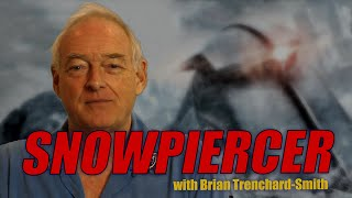 Brian Trenchard-Smith on SNOWPIERCER