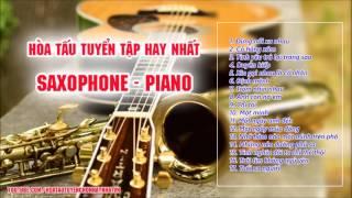Hòa Tấu Guitar, Saxophone Trữ Tình Cực Hay - Phạm Quang Trung, Nhật Nguyên