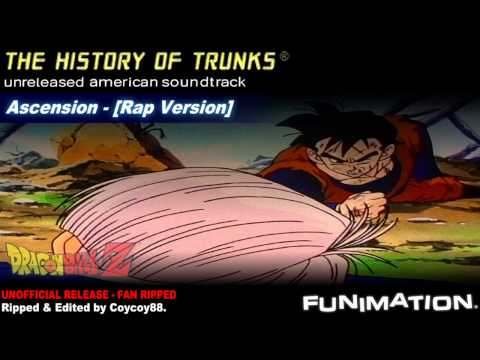 The History Of Trunks - Ascention - [Rap Version]