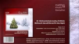 Weihnachtsliedermedley: Fröhliche Weihnacht/Gloria - (02/13) - Die Schönsten Weihnachtslieder (2)