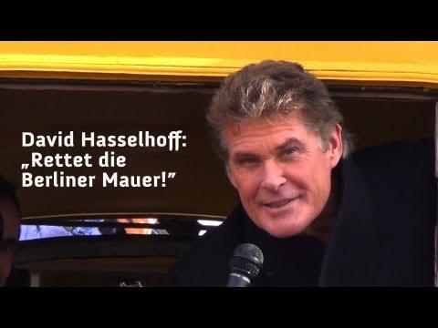 David Hasselhoff: Rettet die Berliner Mauer! 17.03.2013