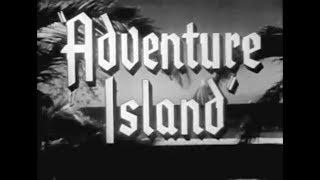 Action Adventure Comedy Movie - Adventure Island (1947)