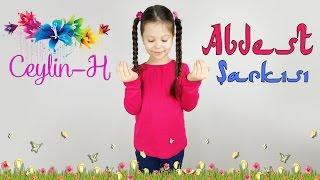 Ceylin-H | Abdest Şarkısı - Abdest almayı öğreniyorum çocuk ilahisi
