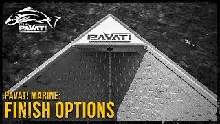 Pavati Marine Video: Finishes