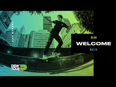 Dew Tour 2017 Pro Street Welcome Sean Malto