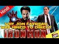 Why Jon Favreau Was Hired To Direct IRON MAN? [Explained In Hindi]