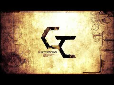 罪惡王冠 Guilty Crown uOST- βίος   (Bios Epic Edition)