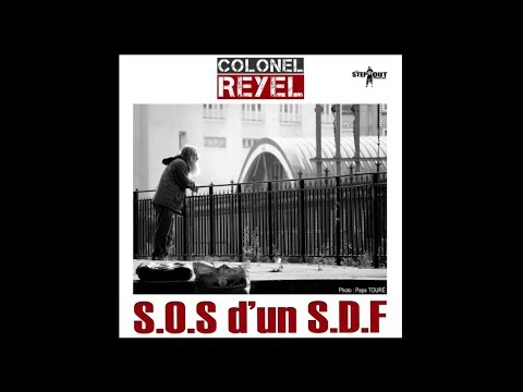 download lagu COLONEL REYEL - S.O.S D'un S.D.F - Paroles Officiel gratis