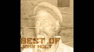 Watch John Holt Anymore video