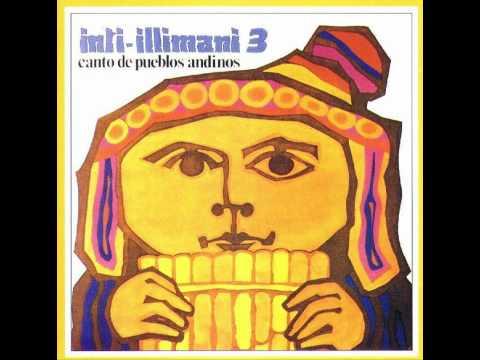 Inti-Illimani - Lamento Del Indio