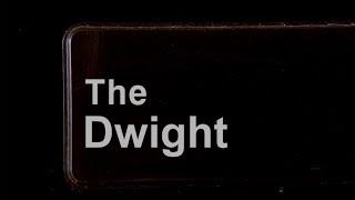 The Dwight