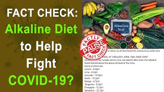 FACT CHECK: Alkaline Diet to Help Fight COVID-19? || Factly