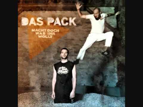 Das Pack - Du Bist Eine Nutte