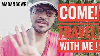 Come! Travel With Me! | தமிழ் | Madan Gowri | MG Vlog