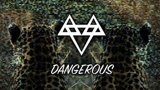 NEFFEX - Dangerous [Copyright Free]