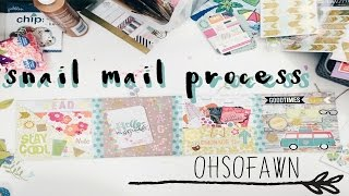 Snail Mail Process #6 | OhSoFawn