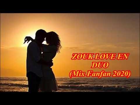 ZOUK LOVE EN DUO Mix Fanfan 2020