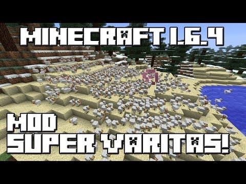 Minecraft 1.6.4 MOD SUPER VARITAS!