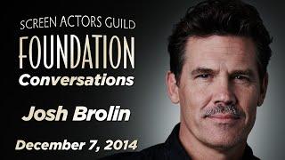 Conversations with Josh Brolin