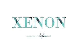 Watch Deftones Xenon video