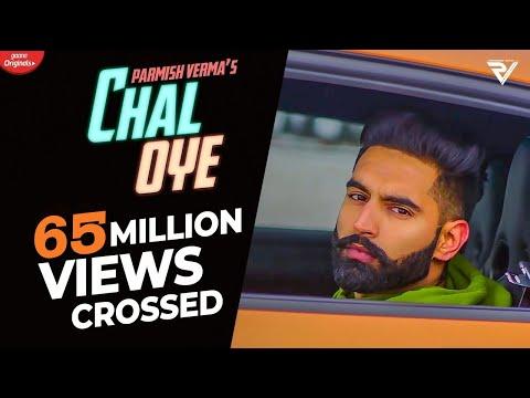 Download Lagu  Chal Oye   Parmish Verma | Desi Crew | Latest Punjabi Songs 2019 Mp3 Free