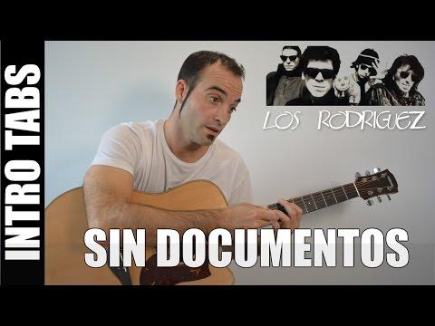 Como tocar la INTRO de Sin Documentos - Los Rodriguez (FACIL NOTA POR NOTA)