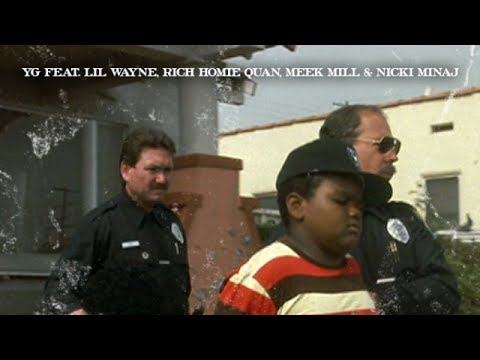 Yg - My Nigga (remix) Ft. Lil Wayne, Meek Mill, Rich Homie Quan & Nicki Minaj video