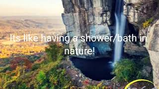 Its like having a shower/bath in nature!
