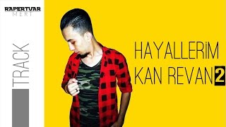 Rapertuar Mert - Hayallerim Kan Revan 2 - Lyric Video 2016