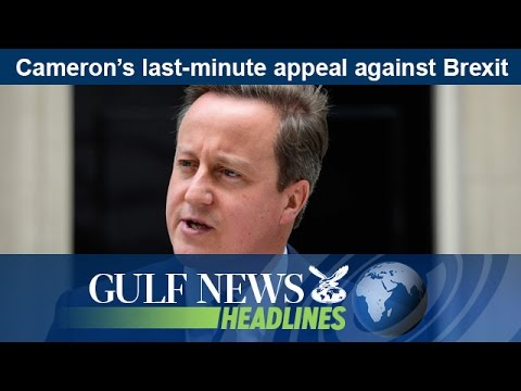 David Cameron's last-minute appeal against Brexit - GN Headlines