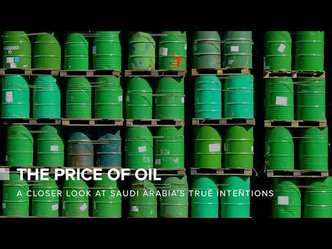 The Price of Oil: A Closer Look At Saudi Arabia's True Intensions