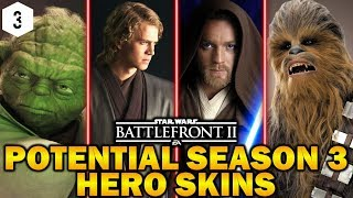 POTENTIAL SEASON 3 HERO SKINS! Star Wars Battlefront 2
