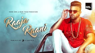 New Punjabi Songs 2018  Raaja Raani Full Song  DSP