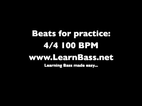 Beats to practice to:  4/4 100BPM -LearnBass.net-