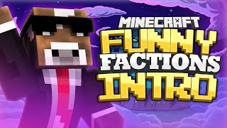 FUNNY *Behind the Scenes* FACTIONS INTRO ( Minecraft Funny Videos & Moments )