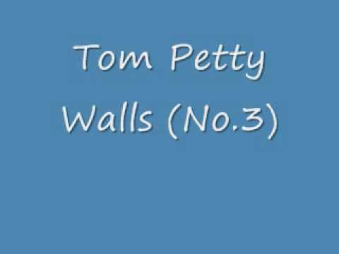Tom Petty - Walls (No. 3)