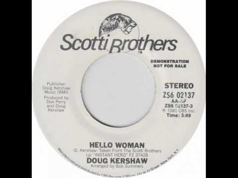Doug Kershaw ~ Hello Woman