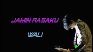 download lagu Wali Band   Jamin Rasaku gratis