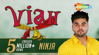 Ninja (Full Song) Viah | New Punjabi Songs 2016 |  Official Video | Once Upon A Time In Amritsar