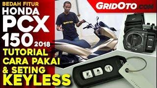 Honda PCX 150 Tutorial Penggunaan dan Seting Keyless l Test Ride Review l GridOto