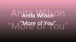 Anita Wilson - More of You