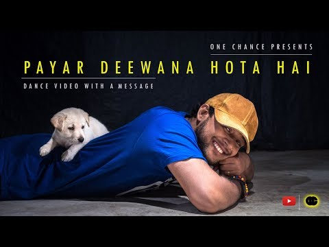Pyar Deewana Hota Hai | Dance with message | Unplugged dance Cover | Pehchan Music | By One Chance